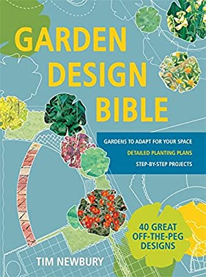 Garden Design Bible: 40 great off-the-peg designs – Detailed planting plans – Step-by-step projects – Gardens to adapt for your space by Hamlyn