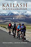 Kailash Manasarovar: Cycle Rides Soul Journeys