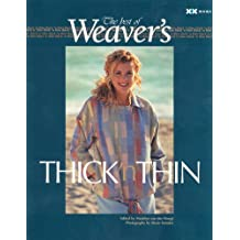 """Best of Weaver's: Thick 'n Thin: The Best of """"Weaver's"""""""
