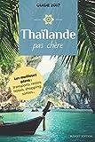 La Thailande pas chere - CreateSpace Independent Publishing Platform - 14/05/2017