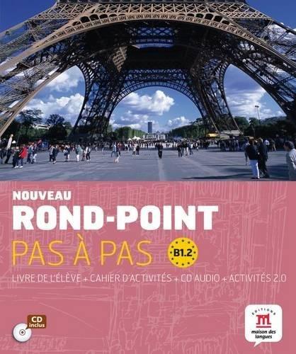 Nouveau rond-point pas à pas : Livre de l'élève B1.2 (1CD audio)