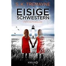 Eisige Schwestern: Psychothriller (German Edition)