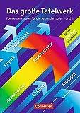 Das große Tafelwerk - Westliche Bundesländer: Mathematik, Physik, Chemie, Astronomie, Informatik, Biologie: Schülerbuch