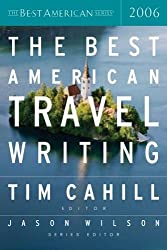 The Best American Travel Writing 2006 (2006-10-11)