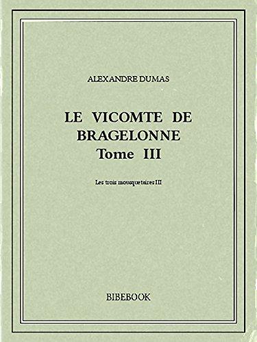 Couverture du livre Le vicomte de Bragelonne III