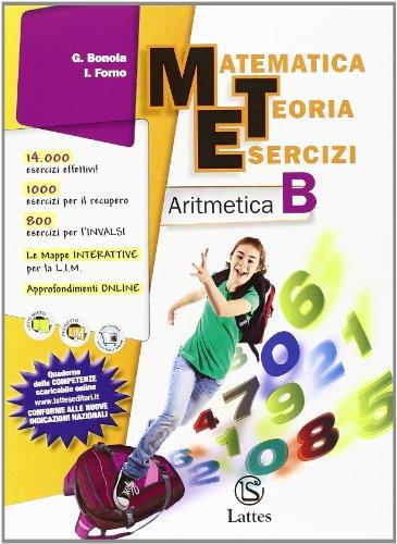 Matematica teoria esercizi. Aritmetica B-Geometria B. Con quaderno INVALSI. Con espansione online. Per la Scuola media