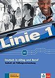 Linie 1 A1: Deutsch in Alltag und Beruf. Testheft mit Audio-CD