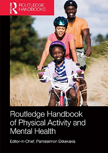 Routledge Handbook of Physical Activity and Mental Health (Routledge Handbooks) (English Edition)