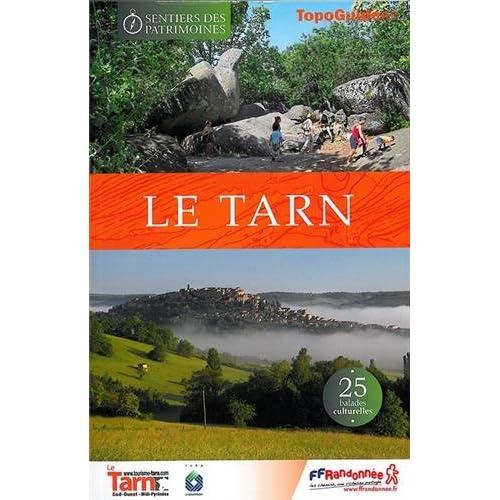 Le Tarn : 25 ballades culturelles