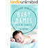 Baby Names: The Easy Way to Choose the Perfect Name for Your Baby (Parenting Book 1) (English Edition)