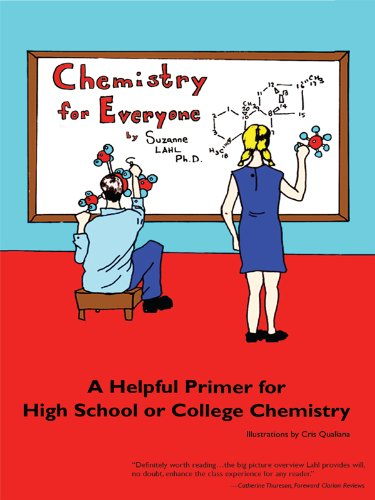 Chemistry for Everyone: A Helpful Primer for High School or College Chemistry (English Edition)