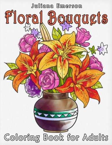 Floral Bouquets Coloring Book for Adults por Happy Coloring