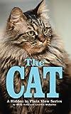 The Cat: The Password Organizer Log That Looks Like a Regular Book: Volume 4 (Hidden in Plain View)