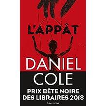 L'Appât (La bête noire t. 2) (French Edition)