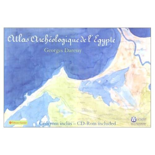 Atlas archéologique de l'Egypte (1 livre + 1 CD-Rom) by Georges Daressy (2002-11-20)