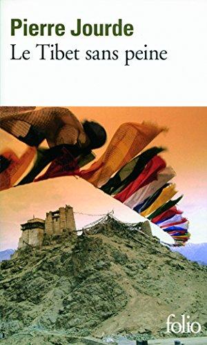Le Tibet Sans Peine [Pdf/ePub] eBook