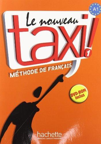 By Guy Capelle - Le Nouveau Taxi!: Livre De L'eleve: Livre De L'eleve 1 & DVD-Rom
