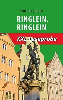 Ringlein, Ringlein: Der zweite Fall für Charlotte Schwab (Krimi - XXL-Leseprobe) von [Jacob, Katrin]