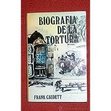 Biografia de la tortura