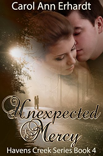 unexpected-mercy-christian-romantic-suspense-havens-creek-series-book-4-english-edition