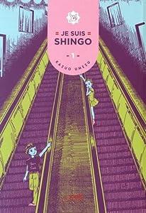Je suis shingo Edition simple Tome 1