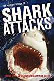 Mammoth Book of Shark Attacks, The (Mammoth Books) - Best Reviews Guide
