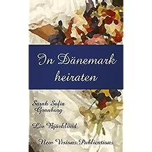 In Dänemark heiraten