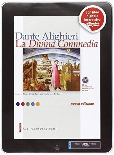 La Divina Commedia. Testi strumenti percorsi. Per le Scuole superiori. Con e-book. Con espansione online