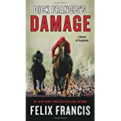 Dick Francis's Damage by Felix Francis (2015-07-07)