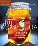 DIY Kombucha: Sparkling Home Brew Made Easy (Urban Homesteader Hacks)