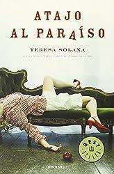 Atajo al paraiso (Spanish Edition) by Teresa Solana (2009-03-06)
