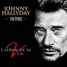 L'album de Sa Vie - 100 Titres (Coffret 5CD)