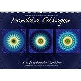 Mandala Collagen mit aufmunternden Sprüchen (Wandkalender 2017 DIN A2 quer): Farbharmonische Mandala Collagen (Monatskalender, 14 Seiten )
