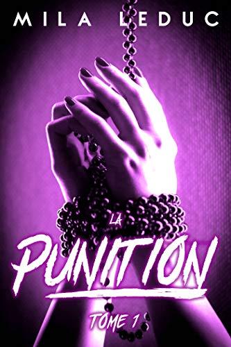Couverture du livre La Punition - Tome 1: (Nouvelle érotique Tabou, Soumission & Dépucelage)
