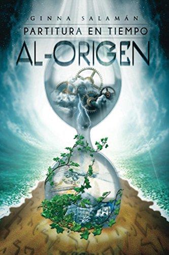 Partitura en tiempo Al-Origen por Ginna Salaman