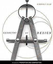Geometry of Design: Studies in Proportion and Composition