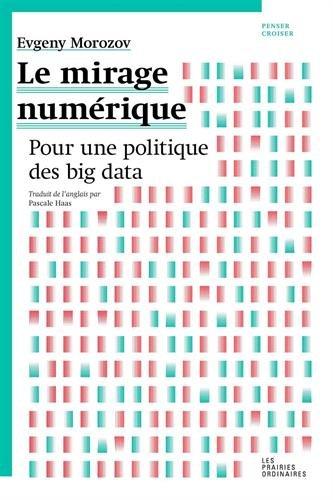 le-mirage-numrique-pour-une-politique-du-big-data