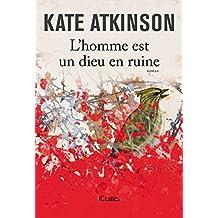 L'homme est un dieu en ruine (Littérature étrangère) (French Edition)