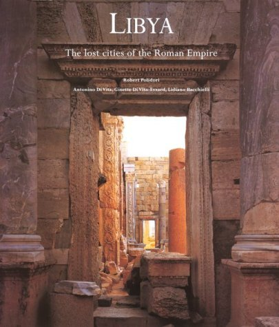 Libya: The Lost Cities of the Roman Empire by Antonino Di Vita (1999-08-02)