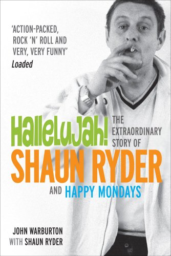 hallelujah-the-extraordinary-story-of-shaun-ryder-and-happy-mondays