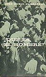 ¿QUÉ ES EL HOMBRE? 1ª edición.
