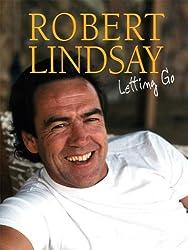 Robert Lindsay - Letting Go