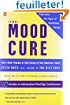 The Mood Cure: The 4-Step Program to...