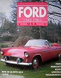 Die Personenwagen von Ford - USA 1945-65 - Ford, Edsel, Mercury, Lincoln, Thunderbird -