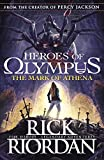 The Mark of Athena (Heroes of Olympus Book 3)
