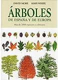 ARBOLES DE ESPAÑA Y DE EUROPA (GUIAS DEL NATURALISTA-ARBOLES Y ARBUSTOS)