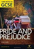 Pride and Prejudice: York Notes for GCSE (Grades A*-G) 2010