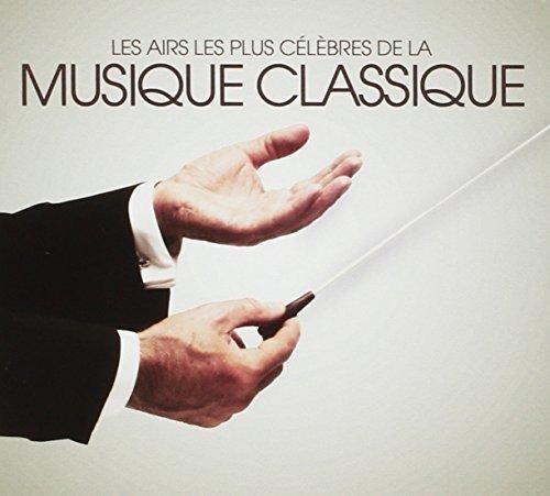 Les Airs Les Plus Célèbres De La Musique Classique
