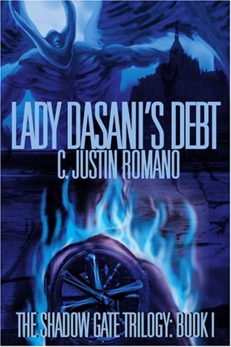 lady-dasanis-debt-the-shadow-gate-trilogy-book-i