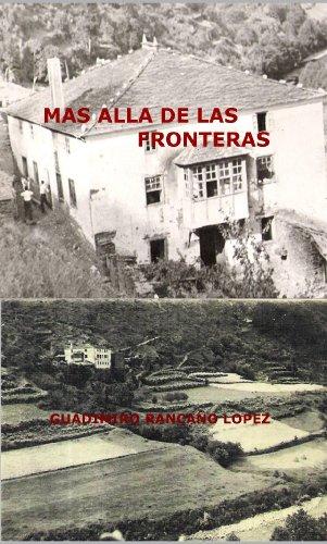 MAS ALLÁ DE LAS FRONTERAS por GUADIMIRO RANCAÑO LOPEZ
